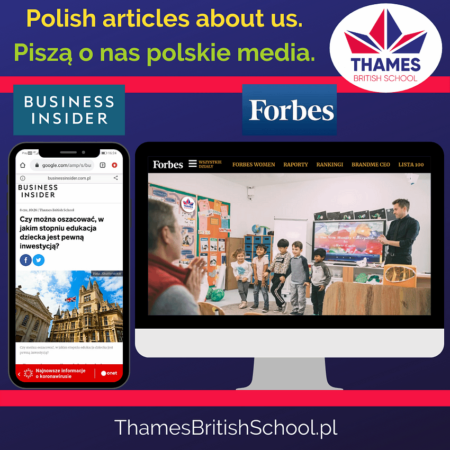 Thames British School in a Forbes and Business Insider article as the right investment for your child!